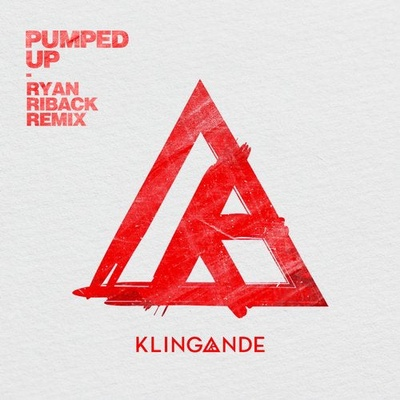 Pumped Up - Ryan Riback Remix Extended