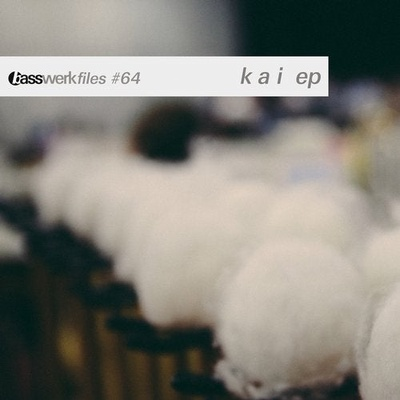 Basswerk Files #064 KAI EP